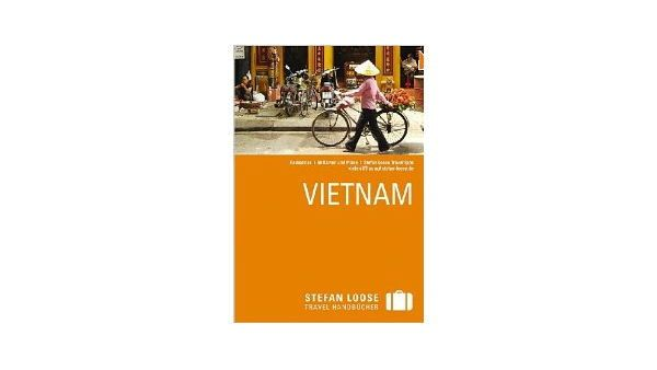 Stefan Loose Travel Handbücher Vietnam