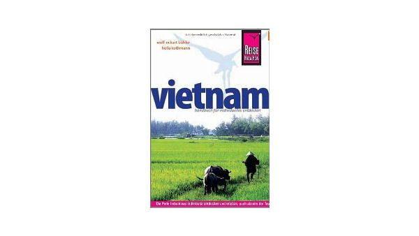 Vietnam: Das komplette Handbuch